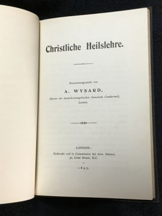 Christliche Heilslehre. [Inscribed copy].