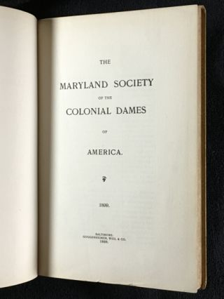 The Maryland Society of the Colonial Dames of America.
