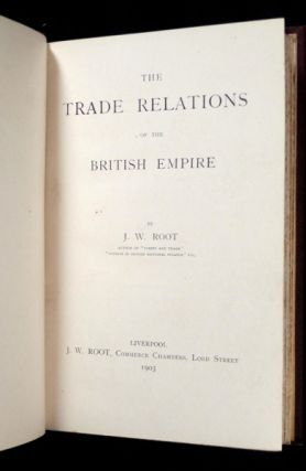 Trade Relations of the British Empire.
