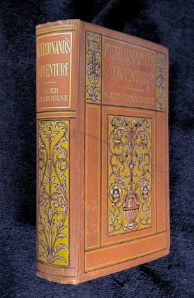 Ferdinand's Adventure, and other stories. E H. Knatchbull-Hugessen, Ernest Griset, Lord Brabourne.
