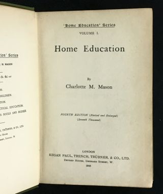 'Home Education' Series, Volume I. Home Education. The Education of Children under Nine Years of Age.