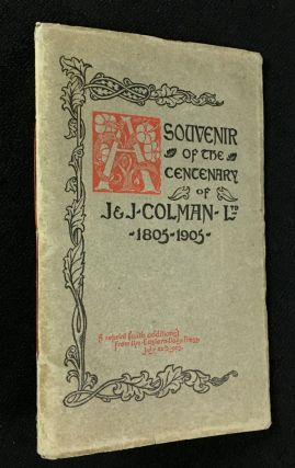 A Souvenir of the Centenary of J. & J. Colman, Ltd.: 1805-1905