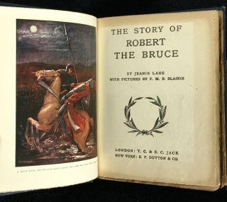The Story of Robert the Bruce. (The Children's Heroes Series.)