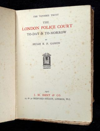 The London Police Court, To-day & To-morrow. [Today and Tomorrow]