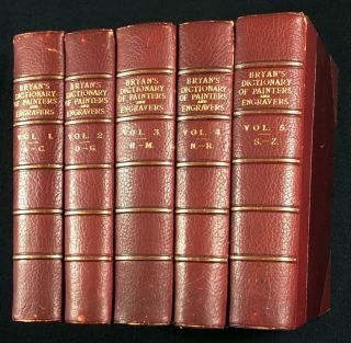 Bryan`s Dictionary of Painters and Engravers. [Complete in 5 vols.]. revised and Michael Bryan,...