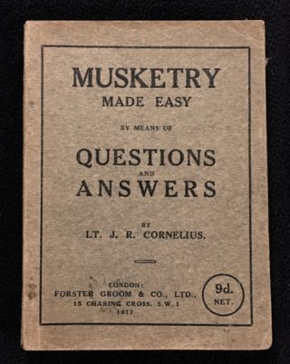Musketry Made Easy. A series of Questions and Answers. [aka (cover title): Musketry made easy, by...