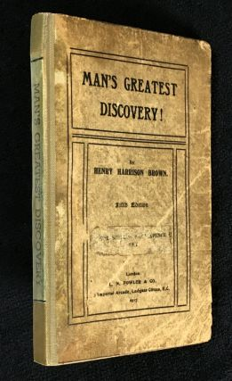 Man's Greatest Discovery. Six Soul Culture Essays: Thought as Power; Telepathy - the Missing...