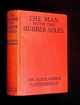 The Man with the Rubber Soles. Sir Alexander Bannerman