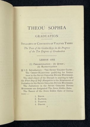 Theou Sophia. Graduation. The Tests of the Golden Keys. A Syllabus of Part One of the Third Volume of Lessons in the Science and Philosophy of the Divine Mysteries.