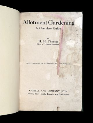 Allotment Gardening: A Complete Guide.