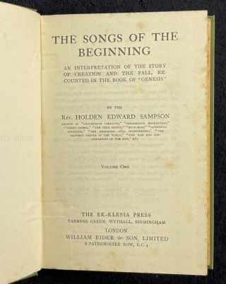 Songs of the Beginning: An Interpretation of the Story of Creation and the Fall, recounted in the Book of Genesis. Volume One.