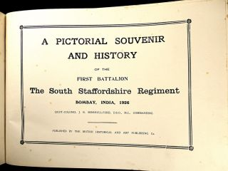 A Pictorial Souvenir and History of the First Battalion, the South Staffordshire Regiment, Bombay, India, 1926.