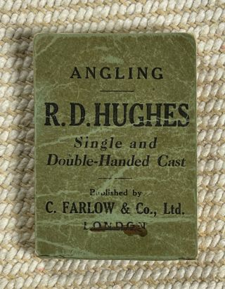 Angling: Single and Double-Handed Cast. [Flick book]. R D. Hughes