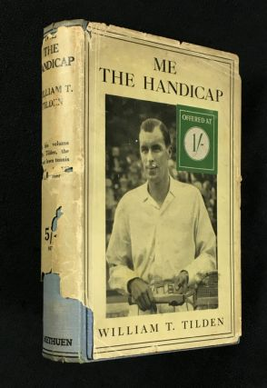 Me - the Handicap. William T. Tilden