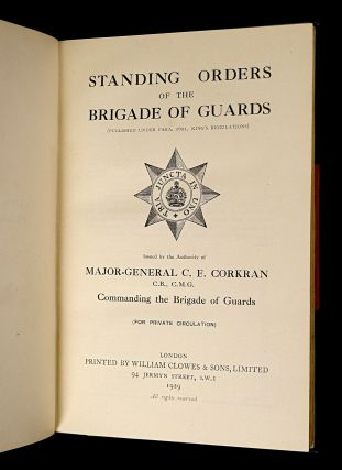 Standing Orders of the Brigade of Guards. (For private circulation).