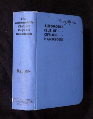 The Automobile Club of Ceylon Handbook. The Automobile Club of Ceylon