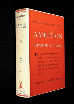 Ambition: The £500 German Prize Novel. Bernhard Guttmann, Ludwig Lewisohn