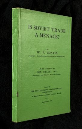 Is Soviet Trade a Menace?