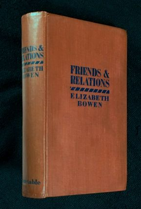Friends and Relations. Elizabeth Bowen