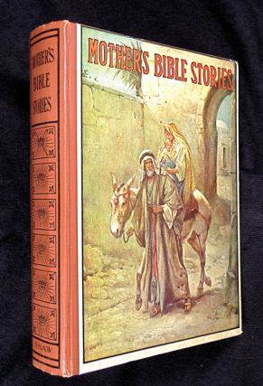Mother's Bible Stories. Catharine Shaw.