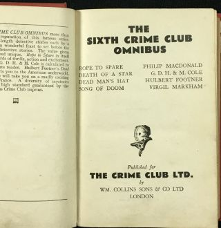 The Sixth Crime Club Omnibus: Rope to Spare, Death of a Star, Dead Man's Hat, Song of Doom.