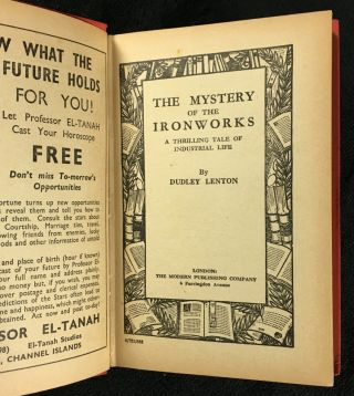 The Mystery of the Ironworks. A Thrilling Tale of Industrial Life.