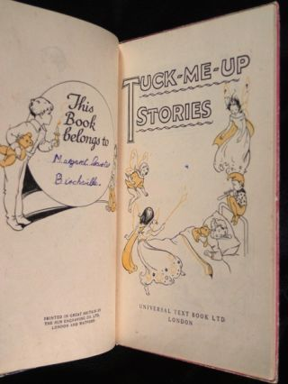 Tuck-Me-Up Stories: Four Stories for Boys and Girls. [One of the 'Little Folks Round The Day' series].