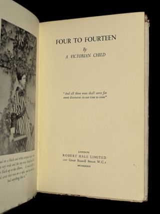 Four to Fourteen. [The diary of Alethea, a Victorian Child].