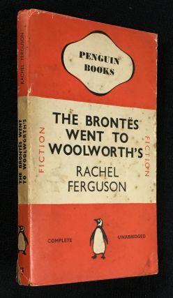The Brontës went to Woolworth's [The Brontes went to Woolworths]. Penguin #245.