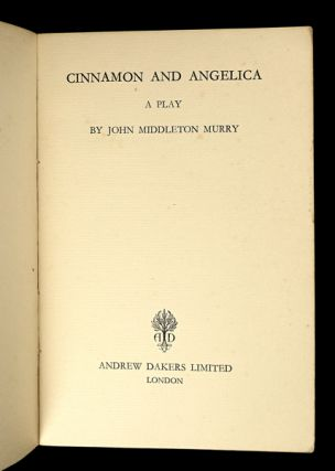 Cinnamon and Angelica: A Play. [Inscribed copy].