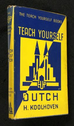 Teach Yourself Dutch. H. Koolhoven