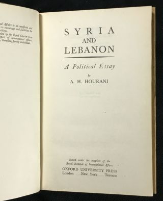 Syria and Lebanon: A Political Essay.