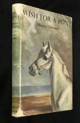 Wish for a Pony. Monica Edwards, Anne Bullen