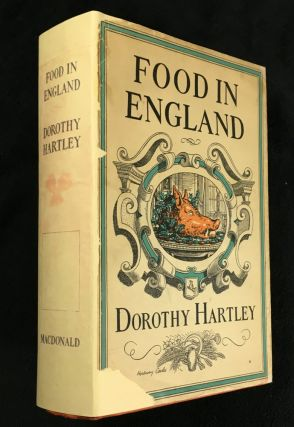 Food in England. Dorothy Hartley, Hookway Cowles