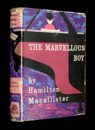 The Marvellous Boy. Hamilton Macallister