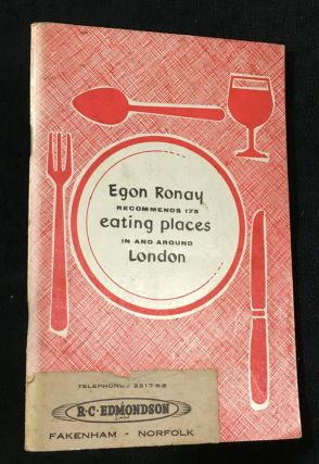 Egon Ronay recommends 175 eating places in and around London. Egon Ronay, Henry Sherek.