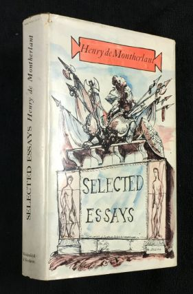 Selected Essays. Henry de Montherlant