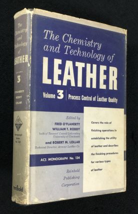 The Chemistry and Technology of Leather: Volume 3: Process Control of Leather Quality. [aka...