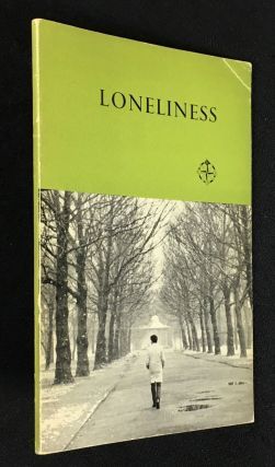 Loneliness. An enquiry into causes and possible remedies. The Women's Group on Public Welfare
