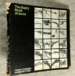 The Baptry Book of Arms. Cannon, Carriages and Sundry Props