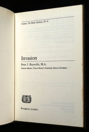Invasion. Caesar: De Bello Gallico, IV-V. Latin for Reading.