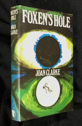 Foxon's Hole. [Dustjacket mistitled 'Foxen's Hole']. Joan Clarke