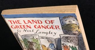 The Land of Green Ginger. [Unique copy?]