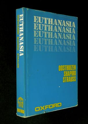Euthanasia. Human Sciences Research Council Publication No.65. H. A. Shapiro G C. Oosthuizen, S....
