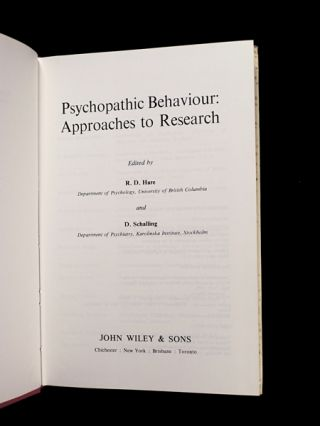 Psychopathic Behaviour: Approaches to Research.