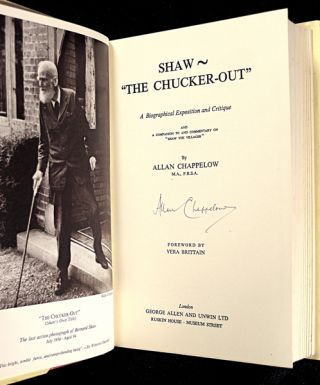 """Shaw ~ """"The Chucker-Out"""". [Signed copy] A Biographical Exposition and Critique."""