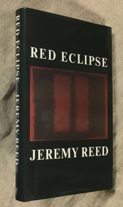 Red Eclipse [Signed Copy]. Jeremy Reed