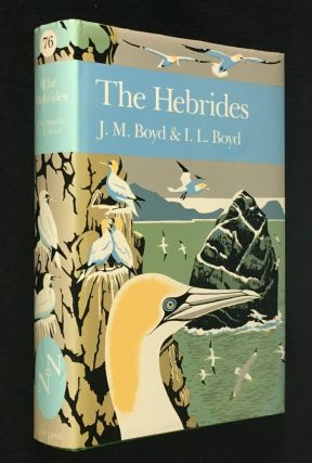 The Hebrides. A Natural History. [New Naturalist #76]. J M. Boyd, I L. Boyd