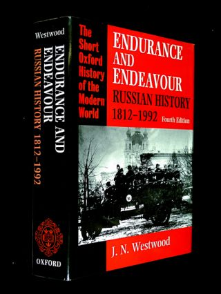 Endurance and Endeavour: Russian History 1812-1992. Fourth Edition. (The Short Oxford History of...