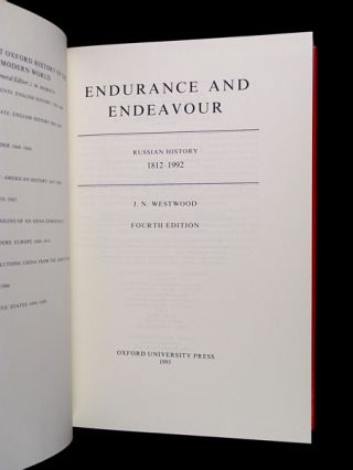 Endurance and Endeavour: Russian History 1812-1992. Fourth Edition. (The Short Oxford History of the Modern World)